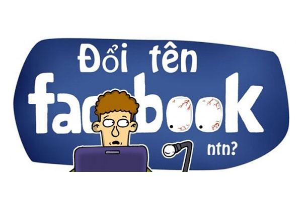 Cách đổi tên FB chưa đủ 60 ngày